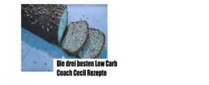 coach cecil low carb brot